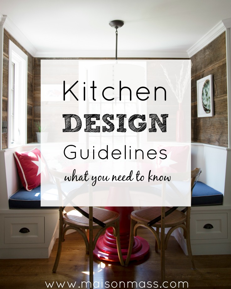 Kitchen design guidelines maison mass for Kitchen design rules